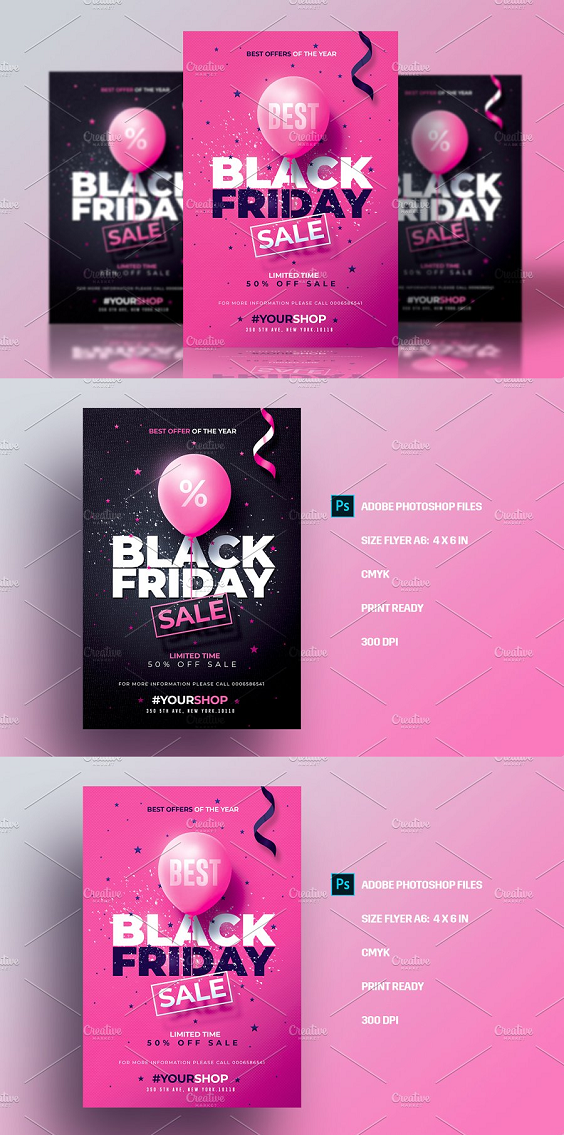 2 Black Friday flyer Templates with Black & Pink Versions Package Features: 2 PSD Files ( Black & Pink Versions) Included compatible with Adobe Photoshop. Dimensions Flyers; 4x6 inches + 0,25 bleeds CMYK, Print Ready, 300 DPI Well Organized Layers, all elements Included and 100% editable. Free Fonts Only Used !