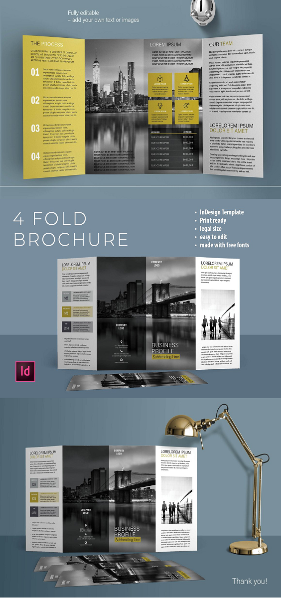 "Four Fold Brochure Layout size: Legal (8.5x14 in) Item features: INDD & INDL files Organized layers, paragraph styles, color swatches Paragraph and characters styles, master pages included. Print ready: CMYK, 0.125"" bleeds Easy to edit Fully editable text Free fonts used PDF Help Guide included All texts are set with free fonts, and download links are provided in help file. Photos are not included. Just put your photos into placeholders. Happy creating! If you need any help using the file or need special customizing please feel free to contact. If you have a moment, please rate this item, I'll appreciate it very much"