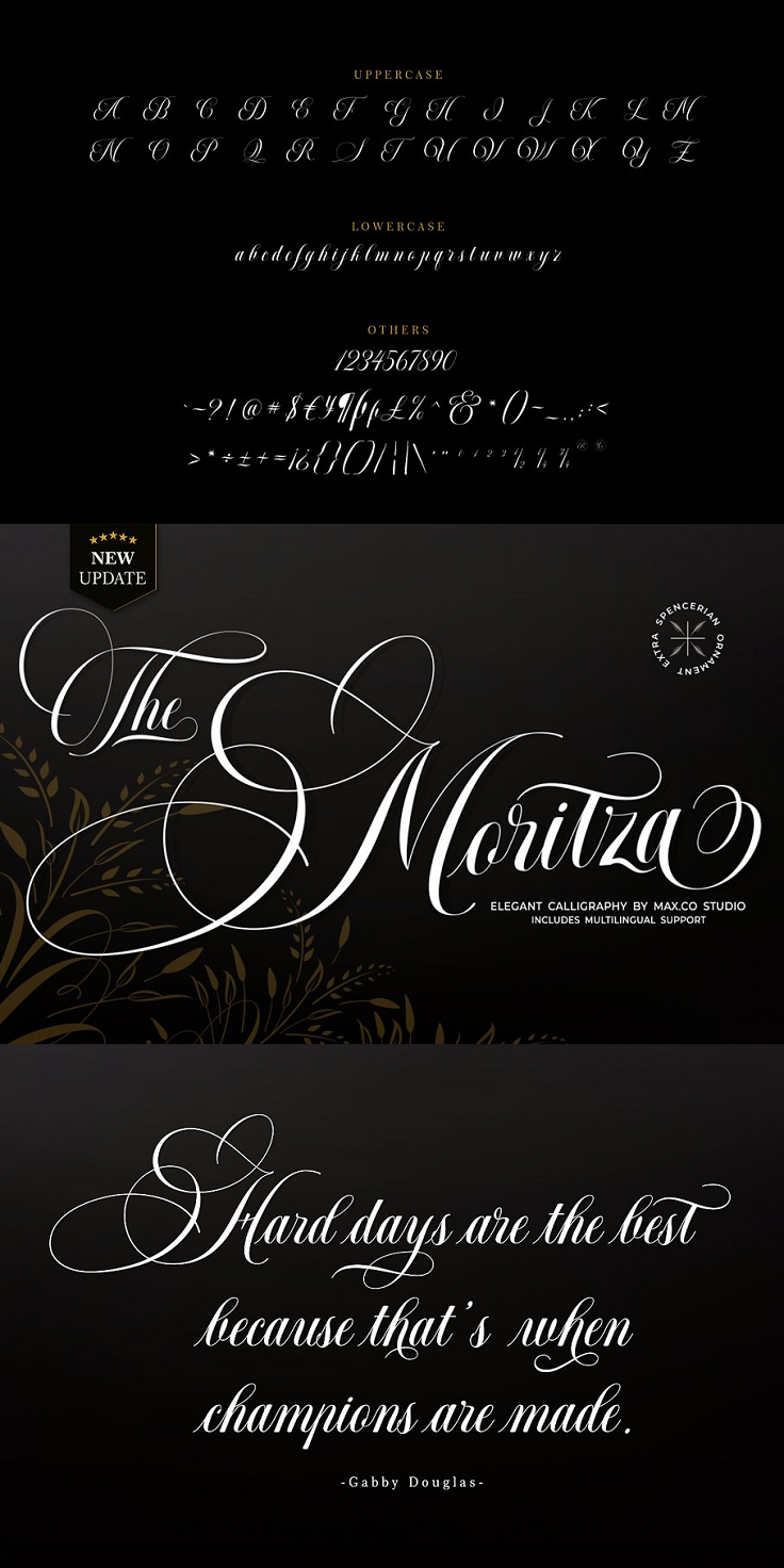 Moritza Script is a calligraphy script font that comes with a very beautiful character change, a kind of classic decorative copper script with a modern touch, designed with high detail, it took time since July 2019 - September 2020 to present an elegant style. Moritza Script is attractive as a typeface that is smooth, clean, feminine, sensual, glamorous, simple and very easy to read, because there are many fancy letter connections. I also offer a number of viable style alternatives for many letters. The classic style is perfect to be applied in various formal forms such as invitations, labels, restaurant menus, logos, fashion, make up, stationery, novels, magazines, books, greeting / wedding cards, packaging, labels or any type of advertising purpose.